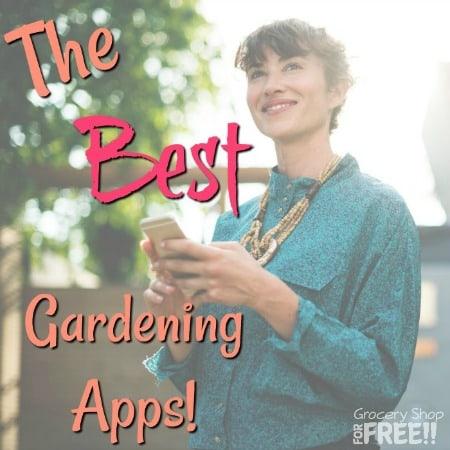 Best Gardening Apps!  Get Started Today!