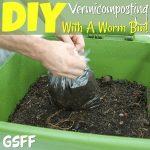 DIY Vermicomposting With A Worm Bin!