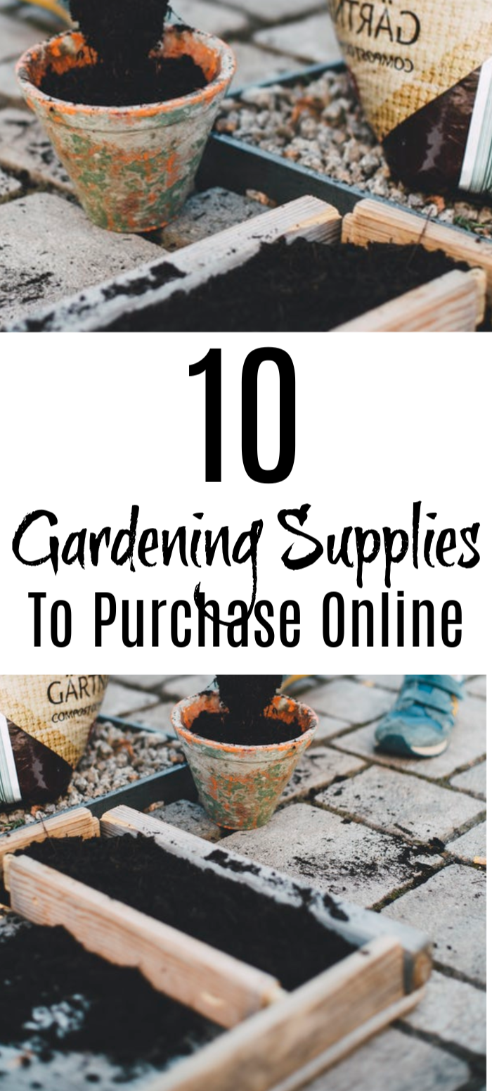 Starting a garden doesn't have to be expensive or difficult.  These 10 Gardening Supplies To Purchase Online will be easy and cost-effective for your gardening.