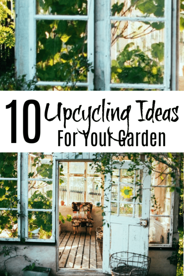Looking for upcycling ideas for your garden?  Check these out, they are a simple and fun way to add personality to your garden.