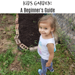 Kids Garden:  A Beginner's Guide To Gardening For Kids