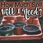 How Much Soil Do I Need_ (3)