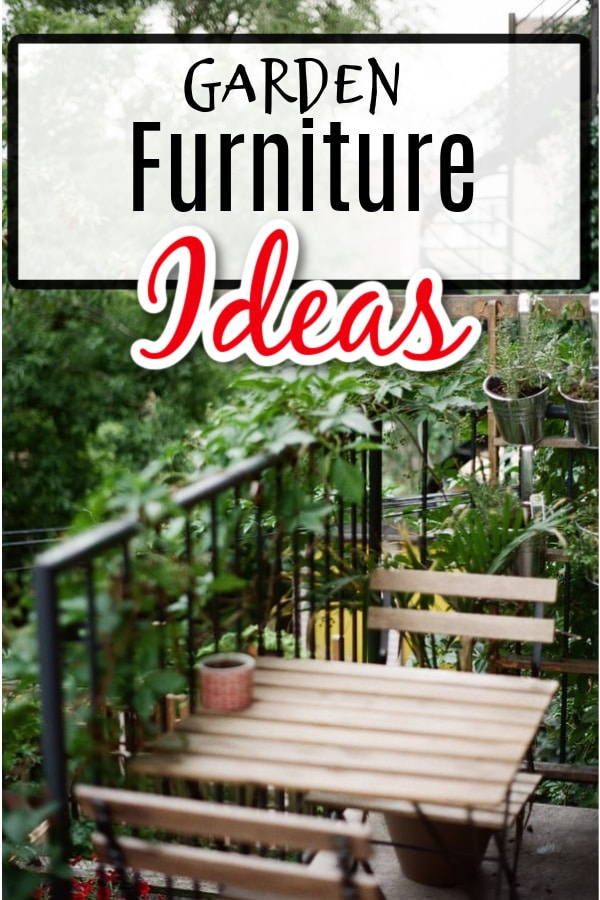 Spending time in the garden enjoying your work means you may need some garden furniture ideas.  Click through NOW to see some of my suggestions....
